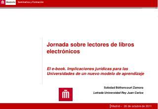 Soledad  Béthencourt Zamora Letrada Universidad Rey Juan Carlos
