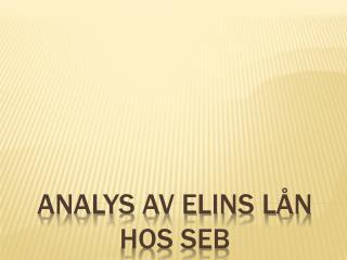 Analys av Elins lån hos SEB