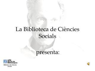 La Biblioteca de Ciències Socials
