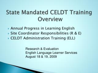 State Mandated CELDT Training  Overview
