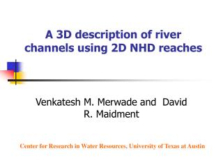 A 3D description of river channels using 2D NHD reaches
