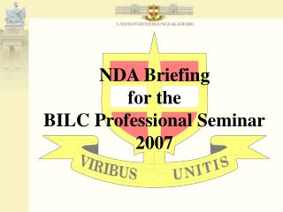 NDA Briefing for the BILC Professional Seminar 2007