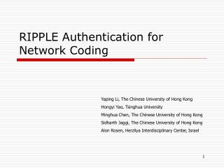 RIPPLE Authentication for Network Coding