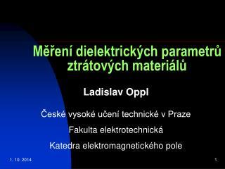 Měření dielektrických parametrů ztrátových materiálů
