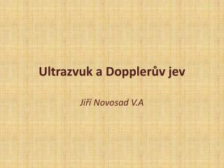 Ultrazvuk a Dopplerův jev