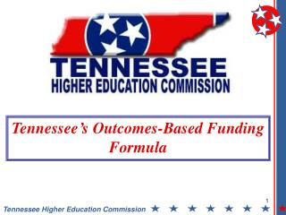Tennessee s Outcomes-Based Funding Formula