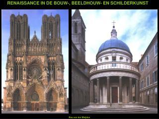 RENAISSANCE IN DE BOUW-, BEELDHOUW- EN SCHILDERKUNST
