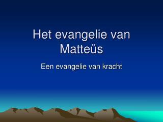 Het evangelie van Matteüs