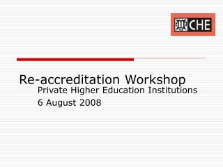 Re-accreditation Workshop