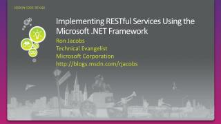Implementing RESTful Services Using the Microsoft  Framework