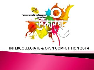 INTERCOLLEGIATE & OPEN COMPETITION 2014