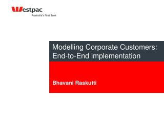 Modelling Corporate Customers: End-to-End implementation