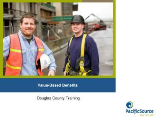 Value-Based Benefits