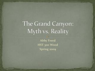 The Grand Canyon: Myth vs. Reality