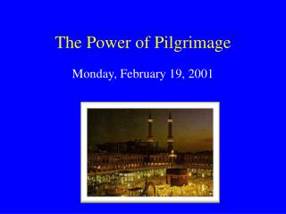 The Power of Pilgrimage