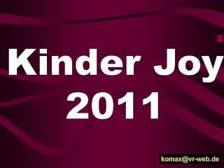 Kinder Joy 2011