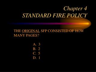 Chapter 4  STANDARD FIRE POLICY