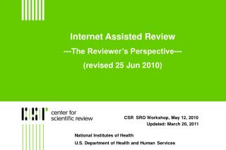 Internet Assisted Review  ---The Reviewer s Perspective--- revised 25 Jun 2010