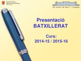 Presentaci� BATXILLERAT