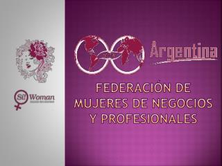 Federación DE MUJERES DE NEGOCIOS Y PROFESIONALES