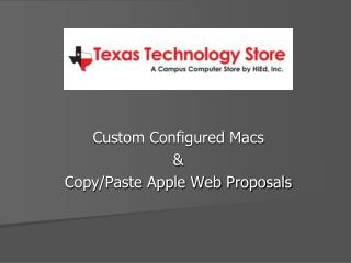 Custom Configured Macs  &  Copy/Paste Apple Web Proposals