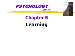 PSYCHOLOGY 				(5th Ed)
