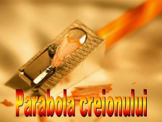 Parabola creionului