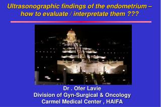 Ultrasonographic findings of the endometrium – how to evaluate / interpretate them ???
