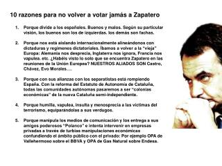 10 razones para no volver a votar jamás a Zapatero