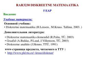 RAR3230 DISKREETNE MATEMAATIKA 5  EAP