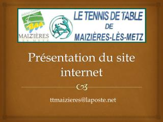 Pr�sentation du site internet