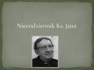 Niecodziennik  Ks. Jana