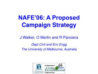 NAFE'06: A Proposed Campaign Strategy