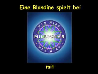 Eine Blondine spielt bei  mit