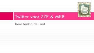 Twitter  voor ZZP & MKB