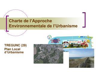 Charte de l�Approche Environnementale de l�Urbanisme
