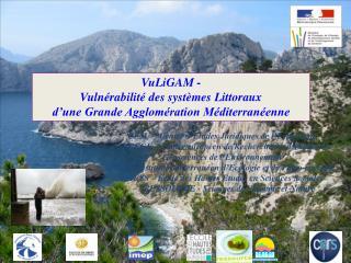VuLiGAM -  Vulnérabilité des systèmes Littoraux  d'une Grande Agglomération Méditerranéenne