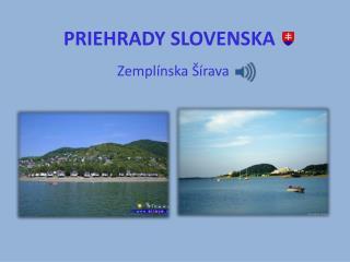 PRIEHRADY SLOVENSKA