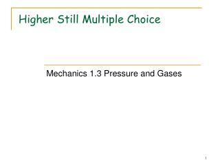 Higher Still Multiple Choice