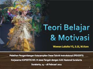 Teori Belajar &  Motivasi