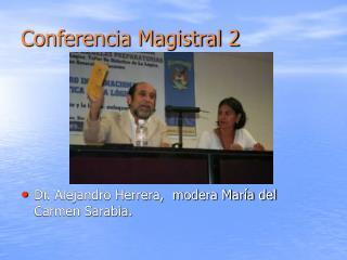 Conferencia Magistral 2