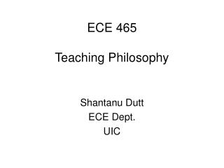 ECE 465  Teaching Philosophy