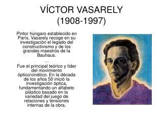 VÍCTOR VASARELY (1908-1997)