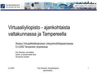 Virtuaaliyliopisto - ajankohtaista valtakunnassa ja Tampereella