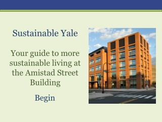 Sustainable Yale Your guide to more sustainable living at t he Amistad Street Building