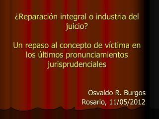 Osvaldo R. Burgos Rosario, 11/05/2012