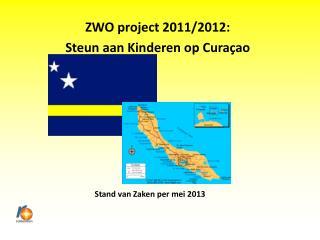 Stand van Zaken per mei 2013