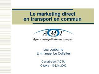 Le marketing direct  en transport en commun