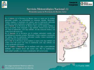 Servicio Meteorológico Nacional (1) Pronostico para la Provincia de Buenos Aires
