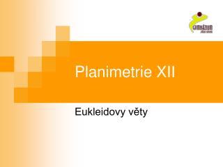 Planimetrie XII